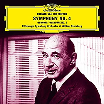 Beethoven: Symphony No. 4 in B-Flat Major, Op. 60; Leonore Overture No. 3, Op. 72a