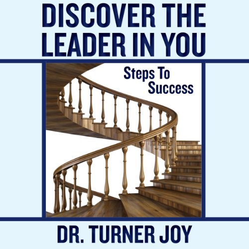 Discover the Leader in You: Steps to Success audiobook cover art
