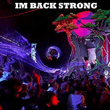 Im Back Strong