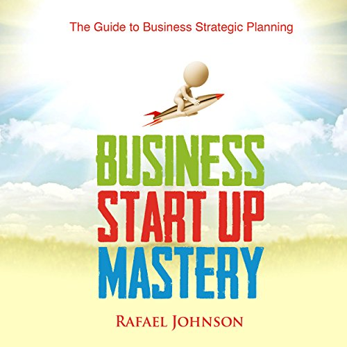 Business Start Up Mastery audiobook cover art