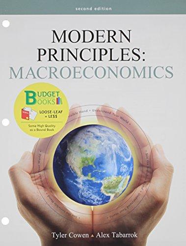 Modern Principles of Macroeconomics (Loose Leaf) & LaunchPad Six Month Access Card (Budget Books)