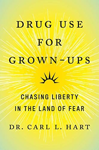 Drug Use for Grown Ups Chasing Liberty in the Land of Fear product image