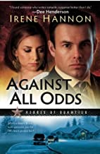 Against All Odds (Heroes of Quantico Series, Book 1) (Volume 1) by Hannon, Irene (February 1, 2009) Paperback