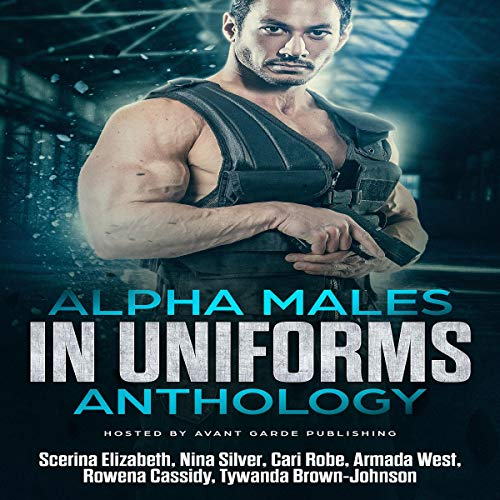 Alpha Males in Uniforms Anthology audiobook cover art