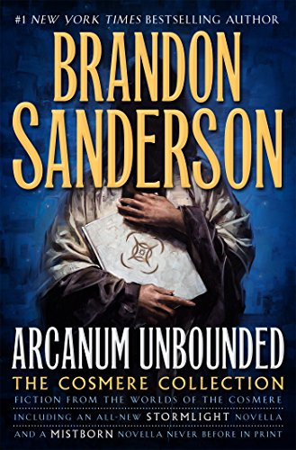 Arcanum Unbounded: The Cosmere Collection (The Kharkanas Trilogy (3))