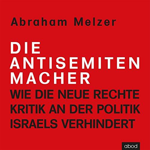 Die Antisemitenmacher Titelbild