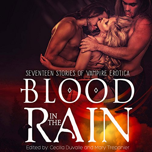 Blood in the Rain Audiobook By Cecilia Duvalle, Mary Trepanier cover art
