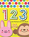 Dot Markers Activity Book : NUMBERS: BIG DOTS   Do A Dot Page a day   Dot Coloring Books For Toddlers   Paint Daubers Marker Art Creative Kids Activity Book
