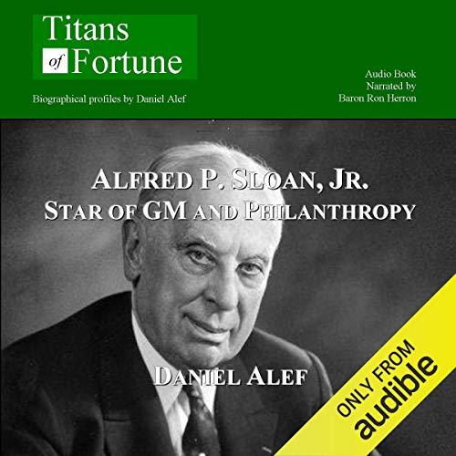 Alfred P. Sloan Jr.     Star of GM and Philanthropy              Di:                                                                                                                                 Daniel Alef                               Letto da:                                                                                                                                 Baron Ron Herron                      Durata:  9 min     Non sono ancora presenti recensioni clienti     Totali 0,0
