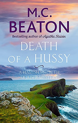 Death of a Hussy (Hamish Macbeth) 1472124103 Book Cover