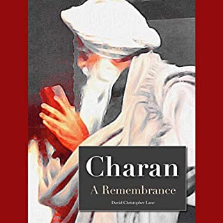 Charan: A Remembrance     A Remembrance              Written by:                                                                                                                                 David Christopher Lane                               Narrated by:                                                                                                                                 Jason Zenobia                      Length: 1 hr and 46 mins     Not rated yet     Overall 0.0
