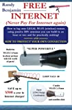 FREE Internet: Don't pay for internet - Save hundreds of dollars a year by building one of these simple WIFI antennas!