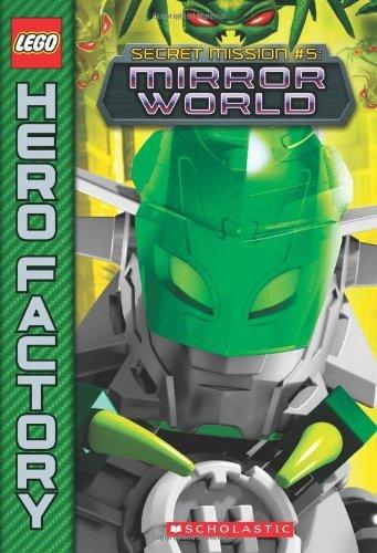 Mirror World (Lego Hero Factory: Secret Mission) by Greg Farshtey (30-Apr-2013) Paperback