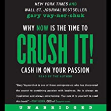Crush It!: Why NOW Is the Time to Cash In on Your Passion PDF