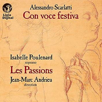 Scarlatti: Con voce festiva (Cantate e concerti)