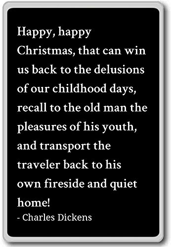 Imán para nevera con cita de Charles Dickens con texto en inglés «Happy Christmas», «that can win us bac», negro