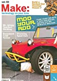 Make: Technology on Your Time Volume 03: v. 3 (MAKE: Technology on Your Own Time)