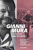 Gianni Mura e i racconti della bicicletta