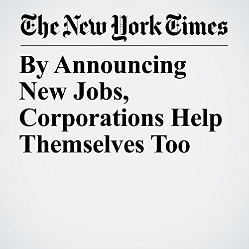 By Announcing New Jobs, Corporations Help Themselves Too copertina