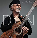 Songtexte von Dion - Tank Full of Blues