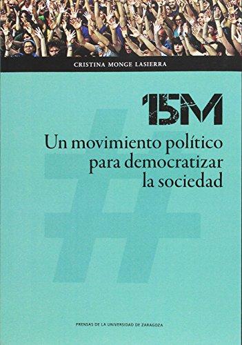15M: Un movimiento político para democratizar la sociedad (Ciencias Sociales)