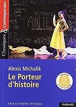 Le Porteur d'histoire de Stéphane Maltère