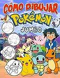 Cómo Dibujar Pokémon: Pokemon Guía De Dibujo Paso A Paso Edición 2021 De Lujo Con Las Últimas Ilustraciones No Oficiales