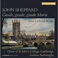 Gaude, Gaude, Gaude Maria: Sacred Choral Works by Cambridge Choir Of St John's College (2013-11-19)