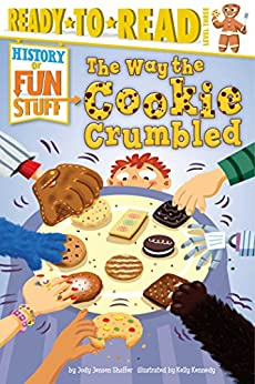 The Way the Cookie Crumbled by [Jody Jensen Shaffer, Kelly Kennedy]