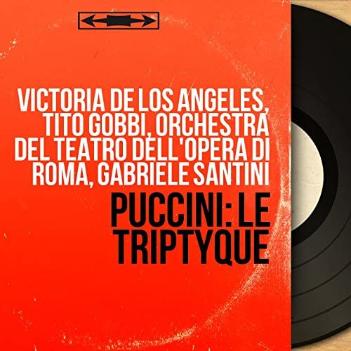 Victoria de los Ángeles, Tito Gobbi, Orchestra del Teatro dell'Opera di Roma, Gabriele Santini