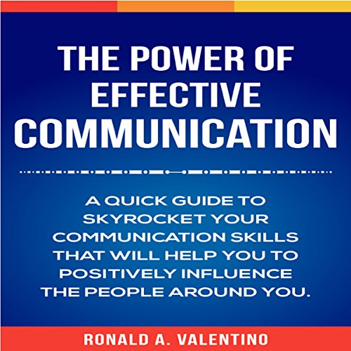 The Power of Effective Communication audiobook cover art