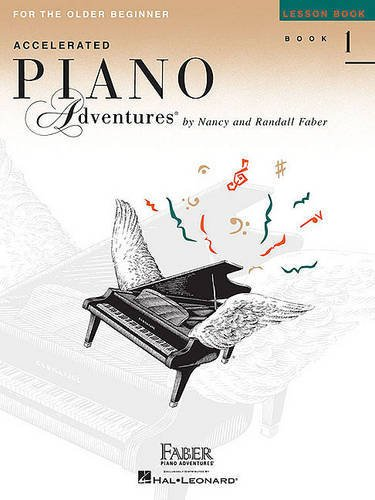 Accelerated Piano Adventures For The Older Beginner: Lesson Book 1: Noten, Lehrbuch für Klavier