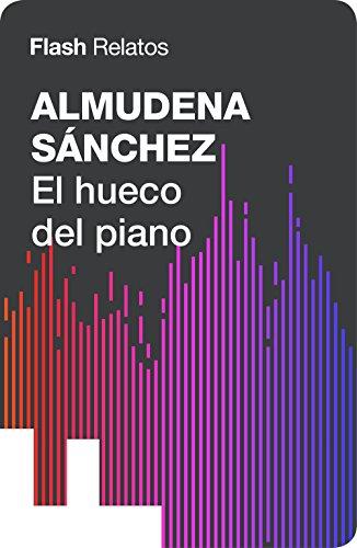 El hueco del piano (Flash Relatos) (Spanish Edition)