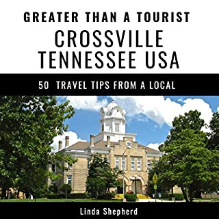 Greater Than a Tourist: Crossville, Tennessee, USA cover art