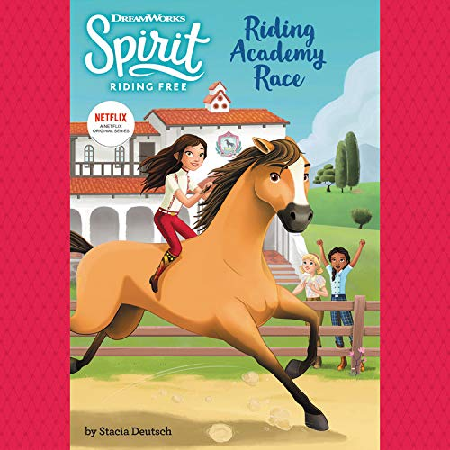 Spirit Riding Free: Riding Academy Race  By  cover art