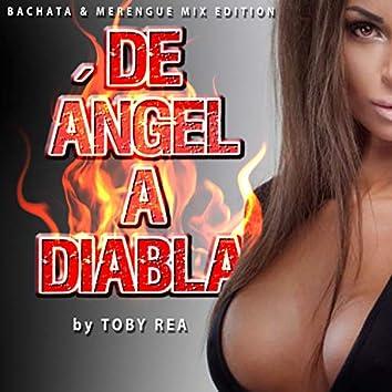 De Ángel a Diabla