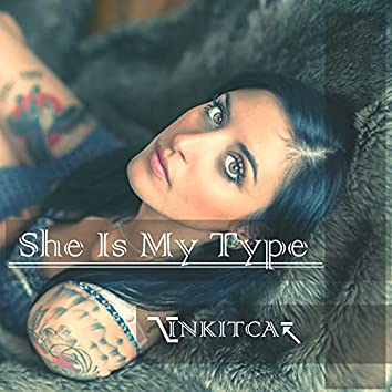 She Is My Type