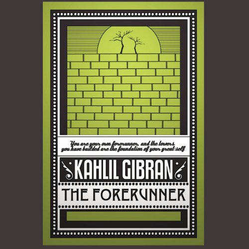 The Forerunner Audiobook By Kahlil Gibran cover art