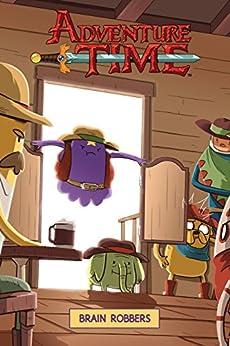 Adventure Time Vol. 9: Brain Robbers by [Josh Trujillo, Zachary Sterling]