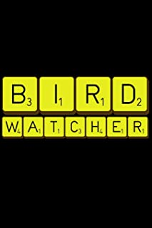 Bird Watcher: A 6 X 9 Inch Matte Softcover Paperback Notebook Journal with 120 Blank Lined Pages