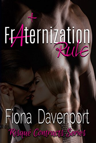 Fraternization Rule (Risqué Contracts Book 3) (English Edition)