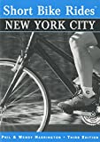 Short Bike Rides® New York City (Short Bike Rides Series)