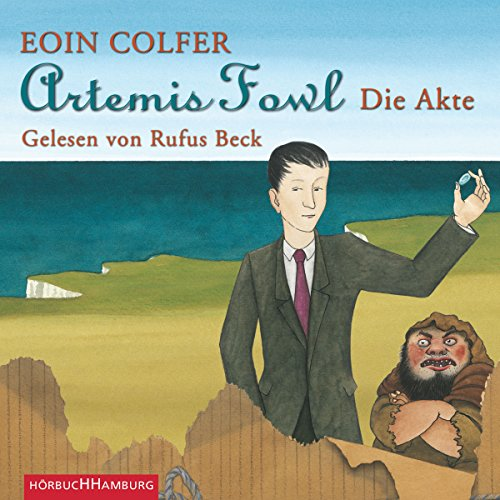 Artemis Fowl. Die Akte                   By:                                                                                                                                 Eoin Colfer                               Narrated by:                                                                                                                                 Rufus Beck                      Length: 3 hrs and 42 mins     Not rated yet     Overall 0.0