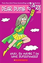 Dear Dumb Diary Series...complete Collection of Volumes 1-11 (Let's Pretend This Never Happened; My Pants Are Haunted!; Am I the Princess or the Frog?; Never Do Anything, Ever; Can Adults Become Human?; The Problem With Here Is That It's Where I'm From; Never Underestimate Your Dumbness; It's Not My Fault I Know Everything; That's What Friends Are For; and The Worst Things in Life Are Also Free; Okay, So Maybe I Do Have Superpowers)