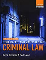 Smith Hogan and Ormerod's Text Cases and Materials on Criminal Law