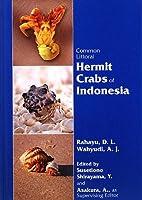 Common Littoral Hermit Crabs of Indonesia
