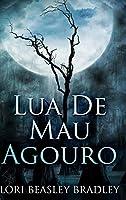 Lua de Mau Agouro