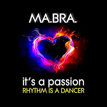 Rhythm Is a Dancer (It's a Passion)