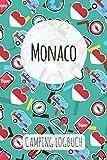 Monaco Camping Logbuch: Reisetagebuch & Notizbuch für Camper