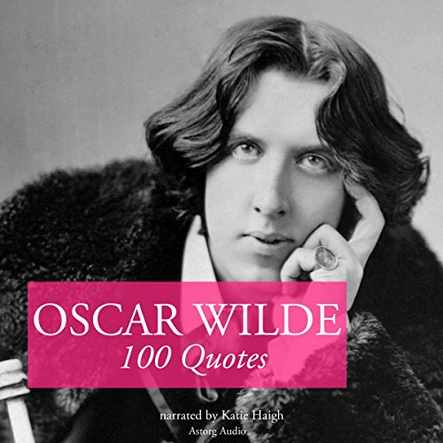 100 Quotes by Oscar Wilde audiobook cover art